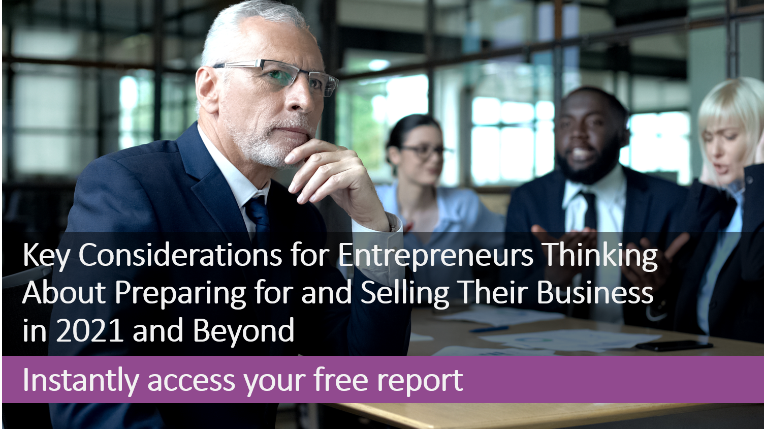 Selling your business in 2021 - free report